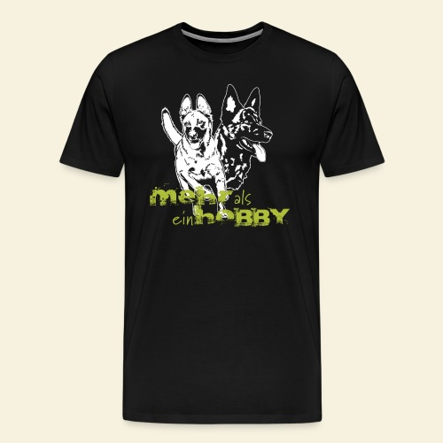 Mehr als ein Hobby - Männer Premium T-Shirt