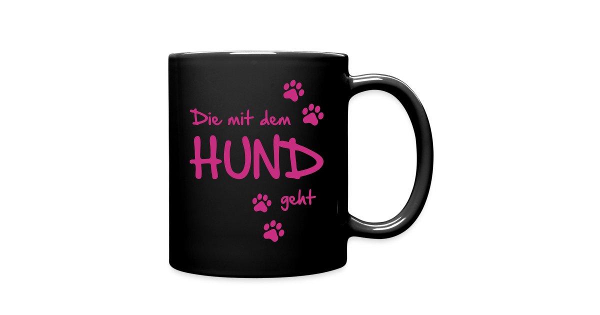 hunde fanshop t shirts und geschenke f r hundefreunde tasse die mit dem hund geht tasse. Black Bedroom Furniture Sets. Home Design Ideas