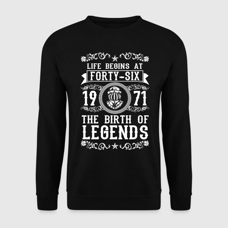 1971 - 46 years - Legends - 2017 Sweat-shirts - Sweat-shirt Homme