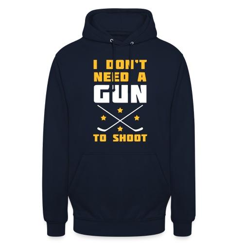 I Don't Need A Gun To Shoot Unisex Hoodie - Unisex Hoodie