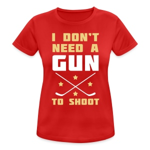 I Don't Need A Gun To Shoot Women's Breathable T-Shirt - Women's Breathable T-Shirt