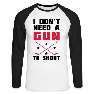 I Don't Need A Gun To Shoot Men's Baseball T-Shirt - Men's Long Sleeve Baseball T-Shirt