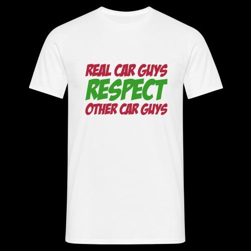real car guys RESPECT - rot/grüner Druck - Männer T-Shirt