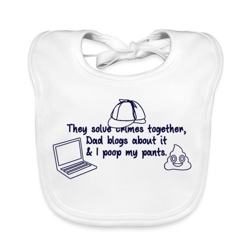 & I poop my pants - Baby Organic Bib