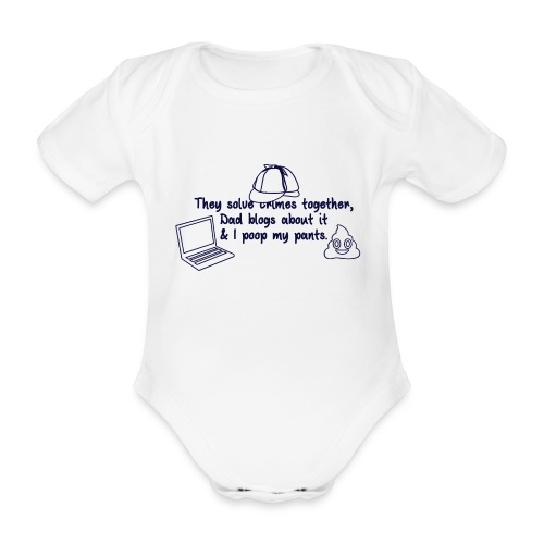 & I poop my pants - Organic Short-sleeved Baby Bodysuit