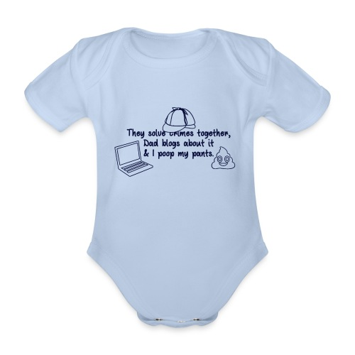 & I poop my pants - Organic Short-sleeved Baby Bodysuit
