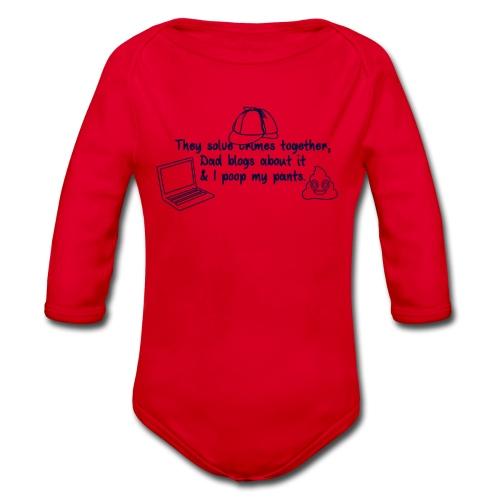 & I poop my pants - Organic Longsleeve Baby Bodysuit