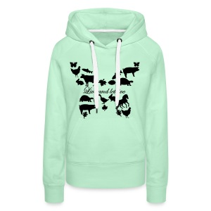 Live and let live Kapuzensweater // women - Frauen Premium Hoodie