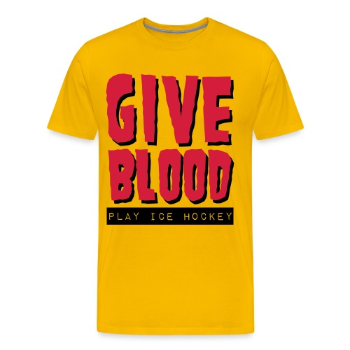 Give Blood, Play Ice Hockey Men's Premium T-Shirt - Men's Premium T-Shirt