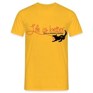 life is better - Schäferhund - Männer T-Shirt