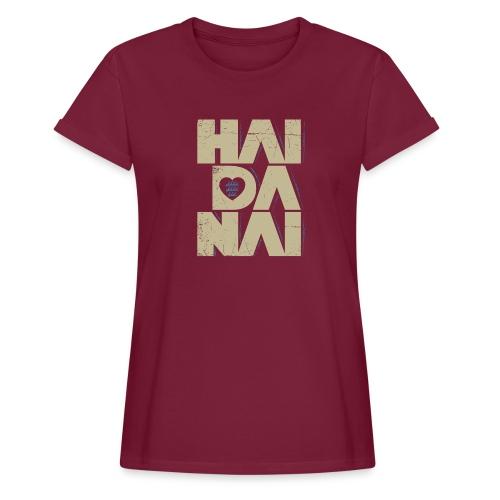 HAIDANAI - Mädle - Frauen Oversize T-Shirt