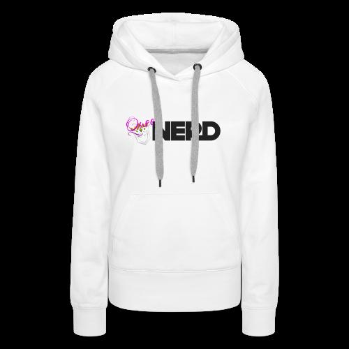 Queen Nerd Women's Hoodie - Women's Premium Hoodie