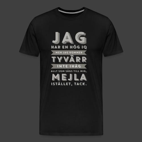 Hög IQ - Men's Premium T-Shirt
