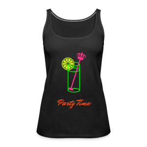 Party Time - Vrouwen Premium tank top