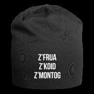 Caps & Mützen ~ Jersey-Beanie ~ z'frua z'koid z'Montog