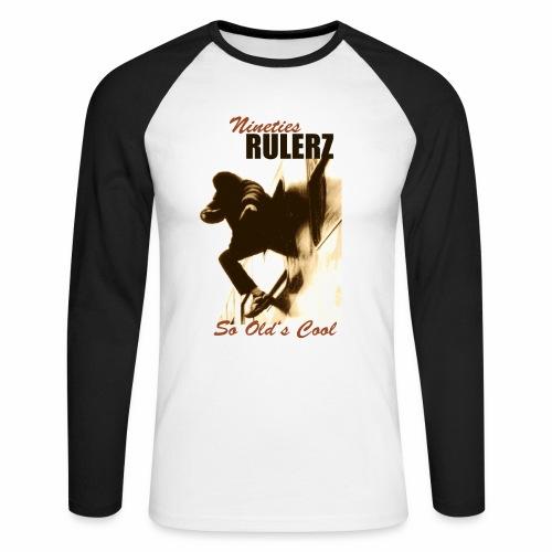 Rulerz So Old's Cool - Männer Baseballshirt langarm