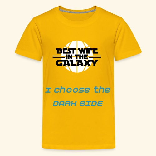 Womens T-Shirt Best Wife in the galaxy - Teenage Premium T-Shirt