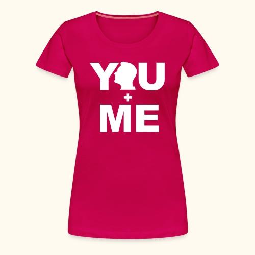 Partner - Shirt You and Me Frau VI - Frauen Premium T-Shirt