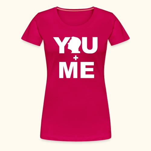 Partner - Shirt You and Me Frau VI - Frauen Premium T-Shirt