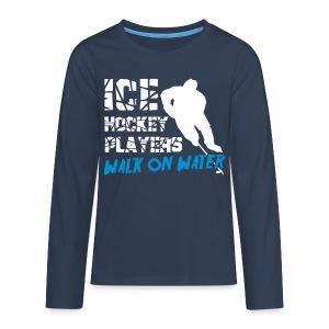 Ice Hockey Players Walk on Water Teenager's T-Shirt - Teenagers' Premium Longsleeve Shirt