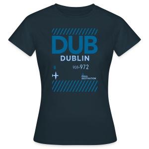 Dublin, Ireland - Women's T-Shirt