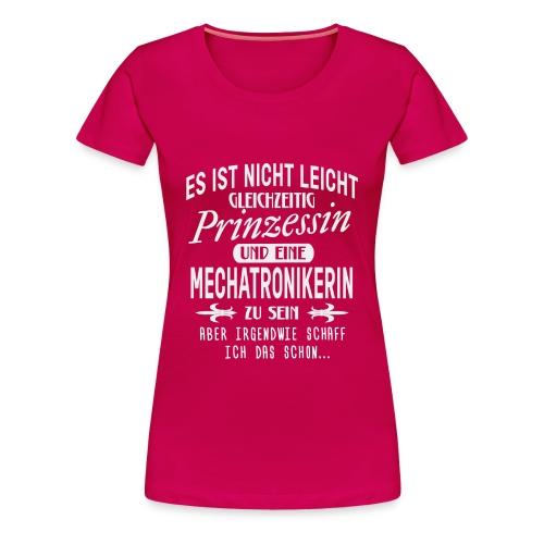 PRINZESSIN UND MECHATRONIKERIN - Frauen Premium T-Shirt