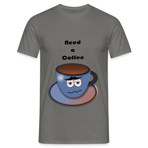 T-shirt Need A Coffee - T-shirt Homme