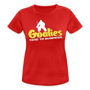 Hockey Goalies Tend To Business Women's Breathable T-Shirt - Women's Breathable T-Shirt