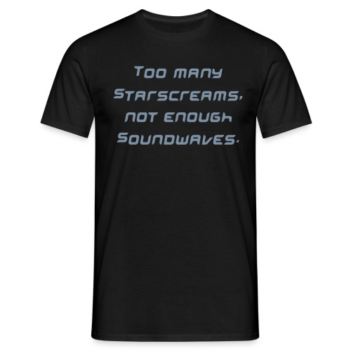Too many! - Men's T-Shirt