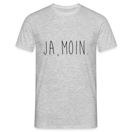 Ja,Moin. T-Shirt - Männer T-Shirt