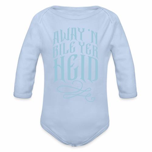 Away 'N Bile Yer Heid Baby Onepiece - Organic Longsleeve Baby Bodysuit