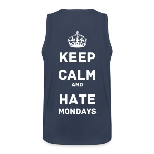 Tanktop Keep calm and hate Mondays - Männer Premium Tank Top