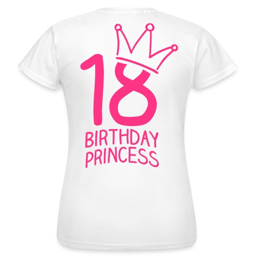 Birthday 18H - Frauen T-Shirt