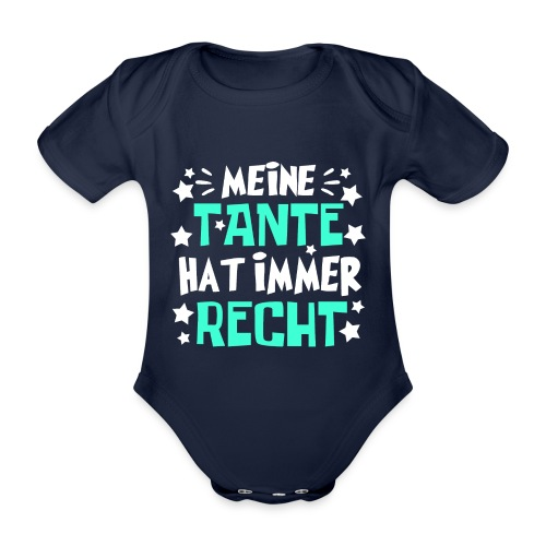 Tante hat recht - Baby Bio-Kurzarm-Body
