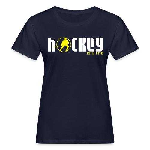 Hockey is Life Women's Organic T-Shirt - Women's Organic T-shirt