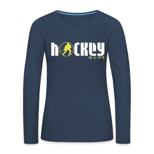 Hockey is Life Women's Long Sleeve T-Shirt - Women's Premium Longsleeve Shirt