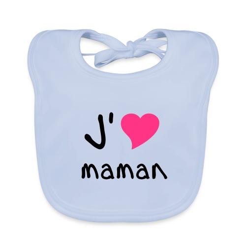 bavoir j aime maman - Bavoir bio Bébé