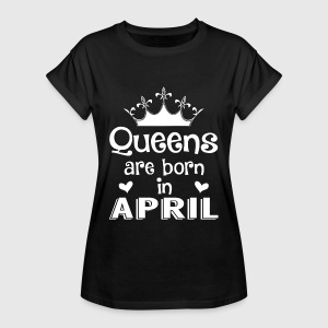 April - Queen - Birthday - 1 T-shirts - Vrouwen oversize T-shirt