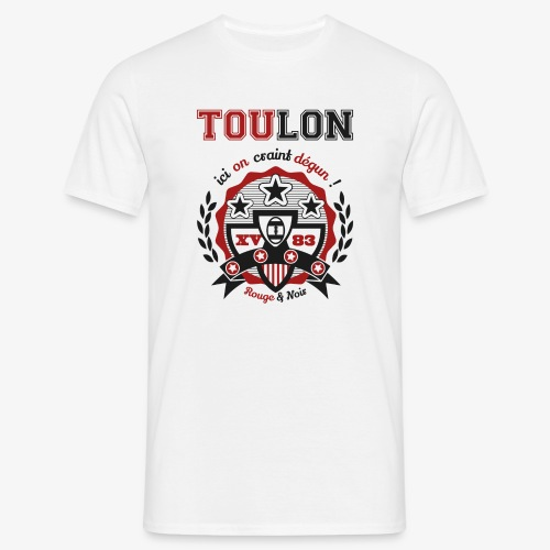 Toulon ne craint dégun - T-shirt Homme