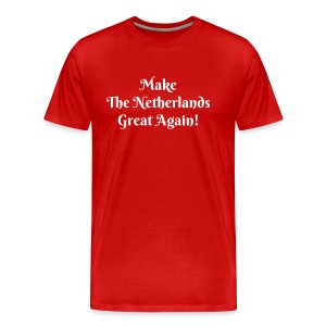 Make The Netherlands Great again! - Mannen Premium T-shirt