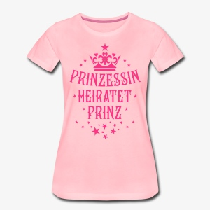 Prinzessin heiratet Prinz Hochzeit Partnerlook T-Shirt - Frauen Premium T-Shirt
