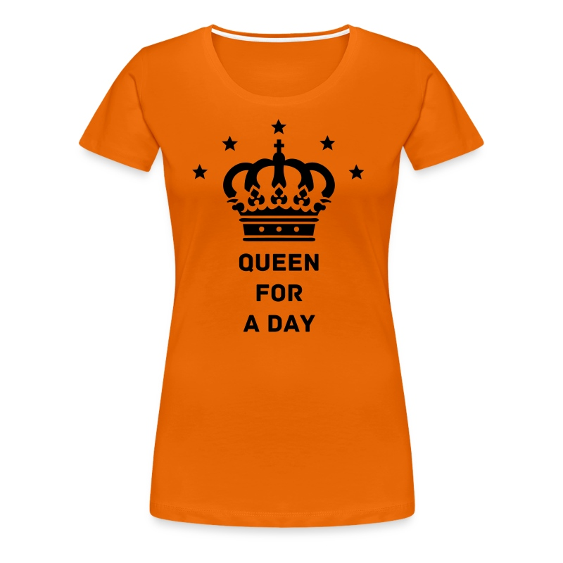 t-shirt Queen for a day - Vrouwen Premium T-shirt