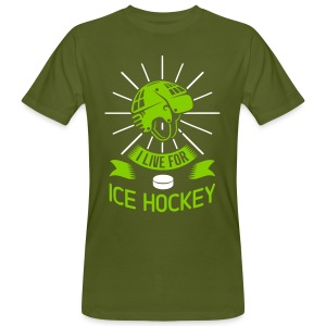 I Live For Ice Hockey Men's Organic T-Shirt - Men's Organic T-shirt