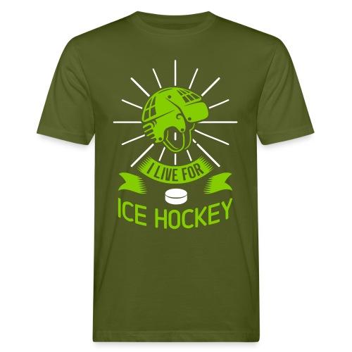 I Live For Ice Hockey Men's Organic T-Shirt - Men's Organic T-Shirt
