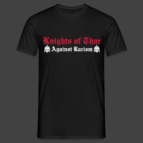 Against Racism Shirt Knights of Thor - Männer T-Shirt