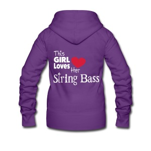 This Girl Loves Her String Bass - Women's Premium Hooded Jacket