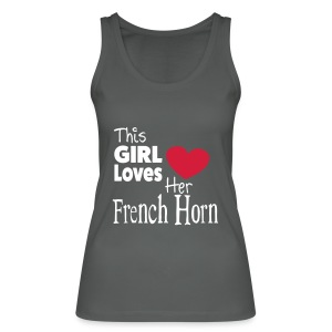 This Girl Loves Her French Horn - Women's Organic Tank Top by Stanley & Stella