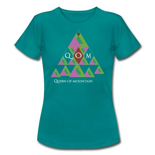 QOM-Queen of Mountains - Frauen T-Shirt