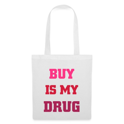 Bag Lord of Kings Buy is my drug - Tote Bag