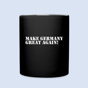 MAKE GERMANY GREAT AGAIN - DEUTSCHLAND SHIRTS - Tasse einfarbig